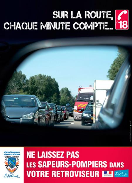 publicité Sdis 91 sur la route chaque minute compte ne laissez pas les sapeurs-pompiers dans votre rétroviseur